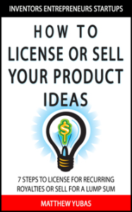how to license or sell your ideas