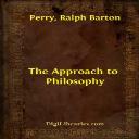 Ralph Barton Perry - The Approach to Philosophy | Crafting | Crochet | Holiday and Seasonal