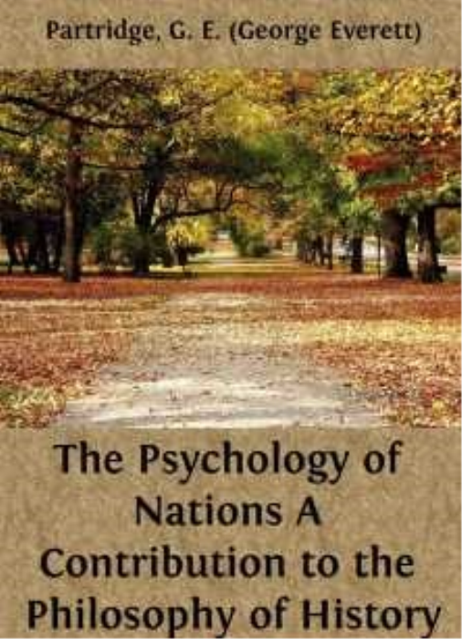 First Additional product image for - G. E. (George Everett) Partridge - The Psychology of Nations A Contribution to the Philosophy of History