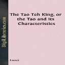 Laozi - The Tao Teh King, or the Tao and its Characteristics | eBooks | Philosophy