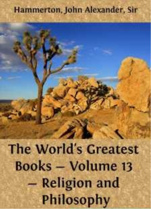 First Additional product image for - John Alexander Hammerton - The World's Greatest Books - Volume 13 - Religion and Philosophy