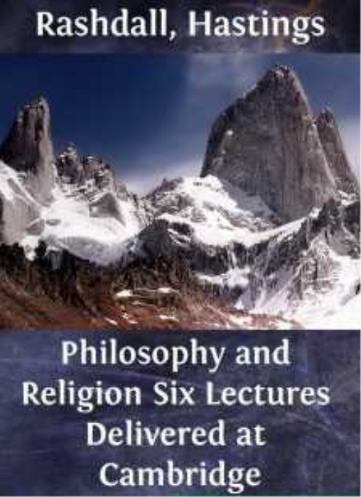 First Additional product image for - Hastings Rashdall - Philosophy and Religion Six Lectures Delivered at Cambridge