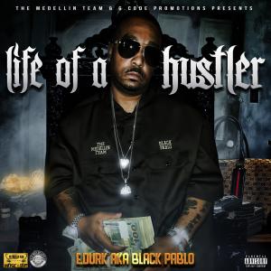 E.Durk AKA Black Pablo-life of a hustler | Music | Rap and Hip-Hop