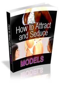 Attract And Seduce A Model | eBooks | Romance