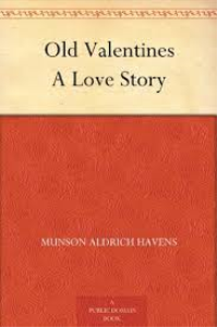 munson havens - old valentines - a love story