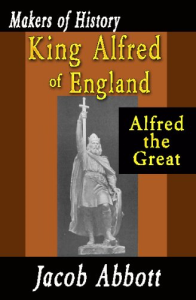 king alfred of england | eBooks | History