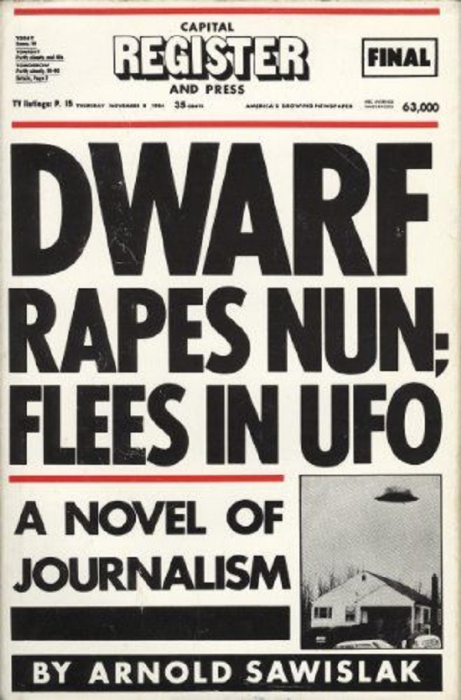 First Additional product image for - Dwarf Rapes Nun; Flees in UFO: A Novel of Journalism