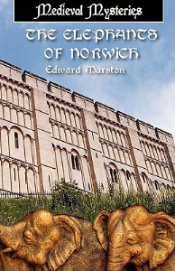 edward marston - the elephants of norwich