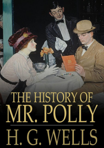 The History of Mr. Polly | eBooks | Romance