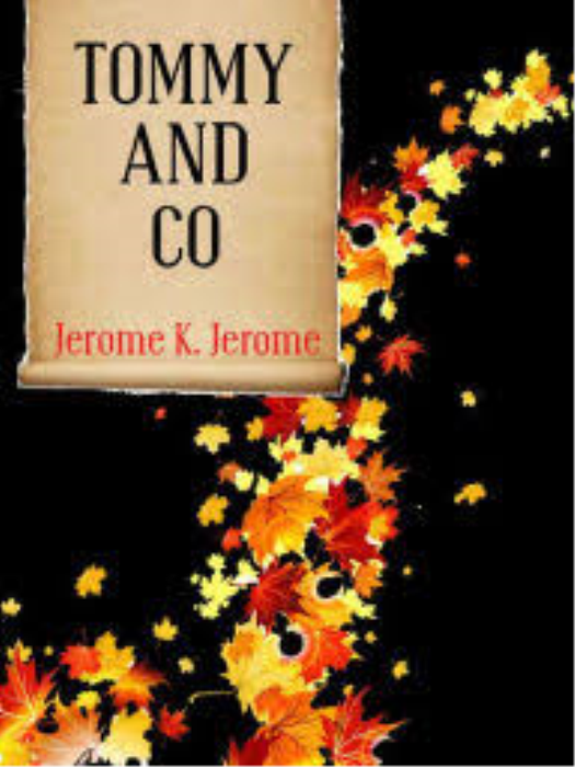 First Additional product image for - Tommy and Co. by Jerome K. Jerome