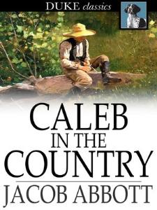 Caleb in the Country | eBooks | Classics