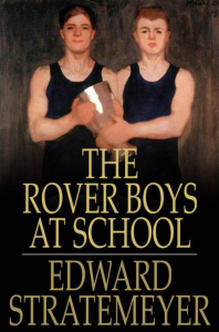 The Rover Boys at School | eBooks | Children's eBooks