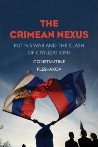 The Crimean Nexus: Putin's War and the Clash of Civilizations | eBooks | History