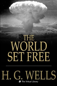The World Set Free | eBooks | Classics