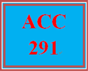 ACC 291 Entire Course | eBooks | Education
