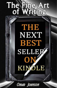 the fine art of writing the next best seller on kindle by johnson omar