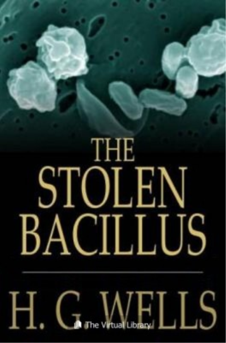 First Additional product image for - The Stolen Bacillus and Other Incidents