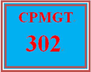 CPMGT 302 Entire Course | eBooks | Education