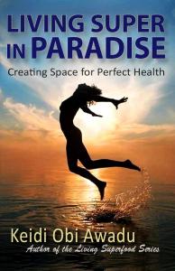 Living Super in Paradise Ebook | eBooks | Health