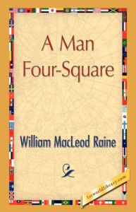 A Man Four-Square | eBooks | Classics