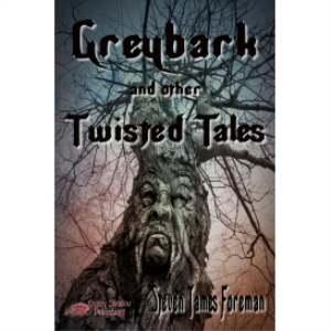 greybark and other twisted tales