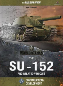 the su-152 and related vehicles
