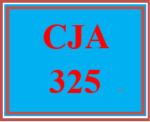 CJA 325 Entire Course | eBooks | Computers