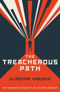 the treacherous path: an insider's account of modern russia