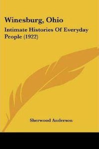 Winesburg, Ohio : Intimate Histories of Everyday People (1922) | eBooks | Classics