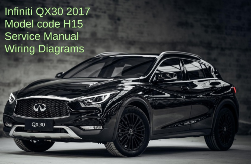 First Additional product image for - Infiniti QX30 H17 2017 Service manual Wiring Diagrams
