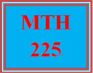 MTH 225 Week 1 Checkpoint | eBooks | Education