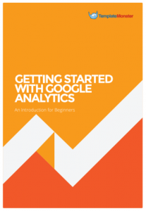 Getting Started With Google Analytics - An Introduction for Beginners | eBooks | Computers