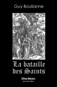 la bataille des saints, par guy boulianne