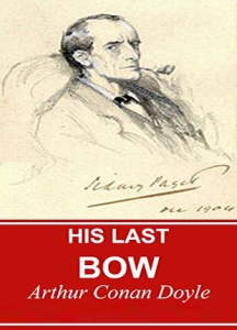 His Last Bow | eBooks | Classics