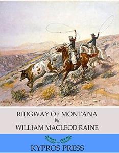 Ridgway of Montana | eBooks | Classics