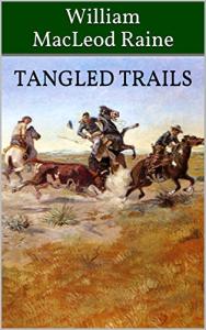 Tangled Trails | eBooks | Classics