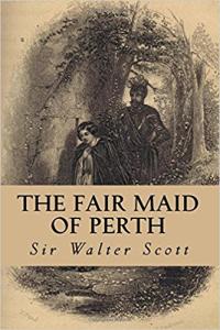 The Fair Maid of Perth | eBooks | Classics