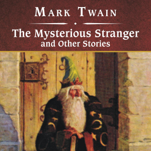 The Mysterious Stranger and Other Stories | eBooks | Classics