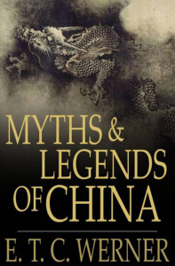 Myths and Legends of China | eBooks | Mystery and Suspense
