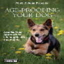 Age-Proofing Your Dog Video Program - Special Offer | Movies and Videos | Educational