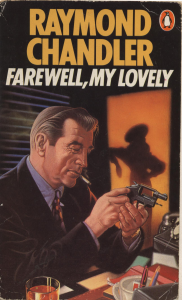 raymond chandler -  farewell my lovely