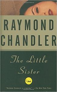 Raymond Chandler. The Little Sister | eBooks | Mystery and Suspense