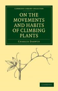 The Movements and Habits of Climbing Plants  by Charles Darwin | eBooks | Science