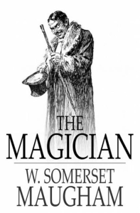the magician                         a novel by somerset maugham