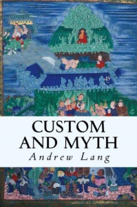 Custom and Myth | eBooks | Classics