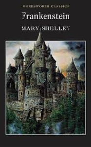 Frankenstein; Or, The Modern Prometheus by Mary Wollstonecraft Shelley | eBooks | Fiction