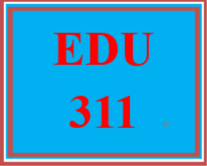 edu 311 week 5 video reflection chart and summary