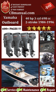 yamaha outboard 40 hp 3 cyl 698 cc 2-stroke 1984-1996 service manual