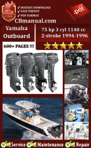 Yamaha Outboard 75 hp 3 cyl 1140 cc 2-stroke 1994-1996 Service Manual | eBooks | Automotive