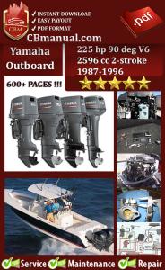 yamaha outboard 225 hp 90 deg v6 2596 cc 2-stroke 1987-1996 service manual